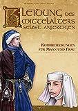 Kleidung des Mittelalters selbst anfertigen - Kopfbedeckungen...