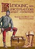 Kleidung des Mittelalters selbst anfertigen – Schuhe des Hoch-...